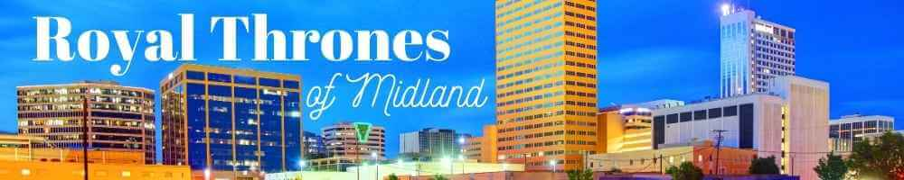 Royal Thrones of Midland Texas