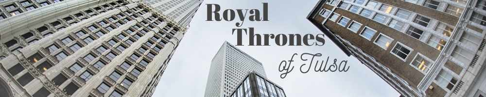 Royal Thrones of Tulsa